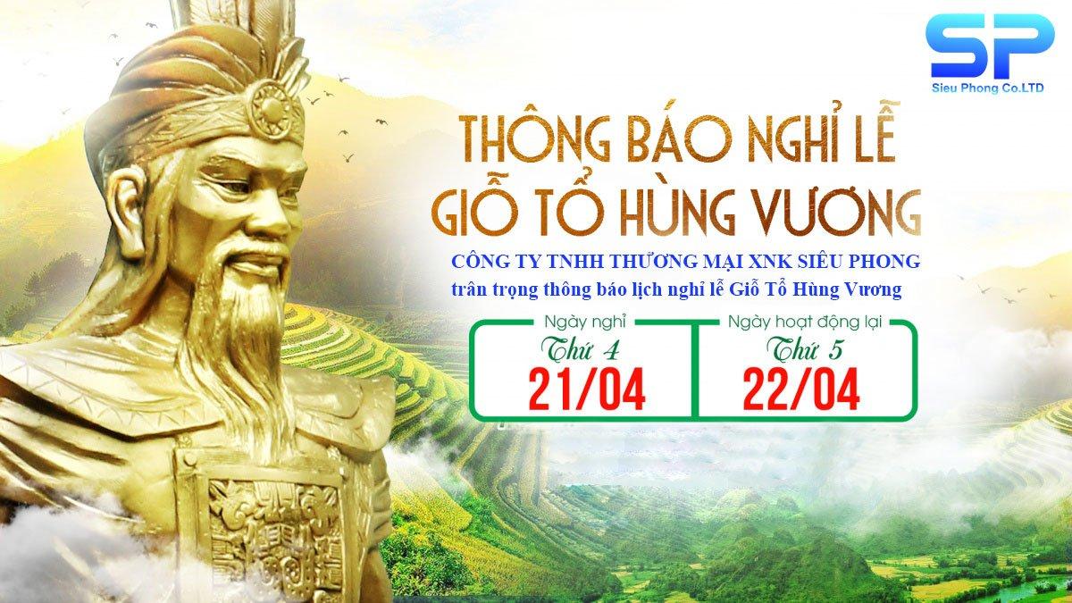 Công ty Siêu Phong thông báo lịch nghỉ giỗ tổ Hùng Vương 10/3